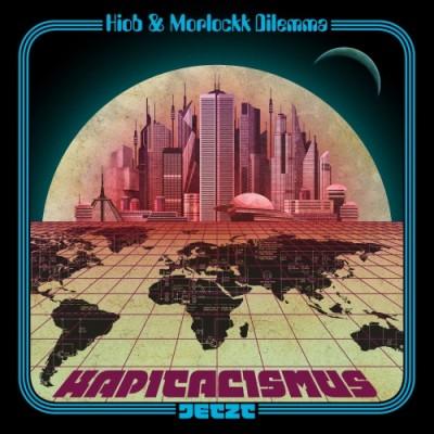 Hiob & Morlockk Dilemma - Kapitalismus Jetzt