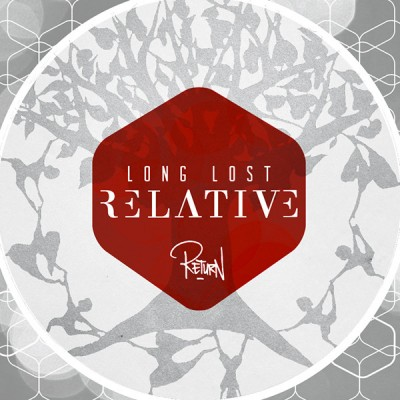 Long Lost Relative - Return