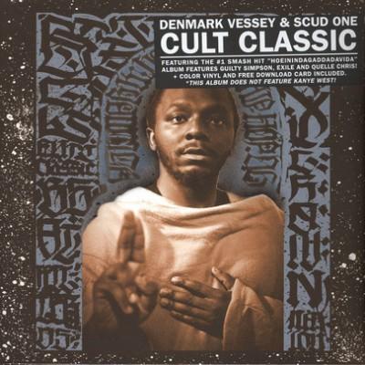 Denmark Vessey & Scud One - Cult Classic