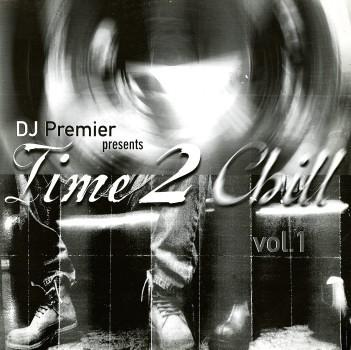 DJ Premier - Time 2 Chill