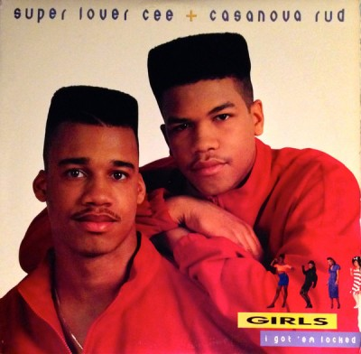 Super Lover Cee & Casanova Rud - Girls I Got 'Em Locked