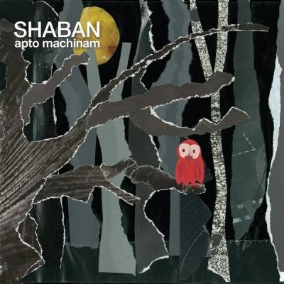 Shaban - Apto Machinam