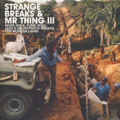 Various - Strange Breaks & Mr Thing III
