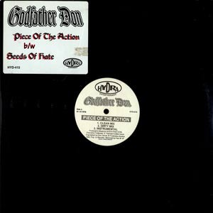 Godfather Don - Piece Of The Action / Seeds Of Hate