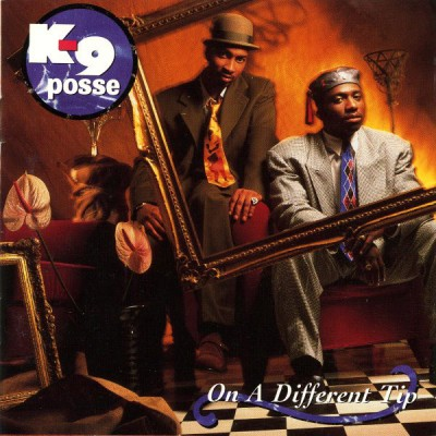 K-9 Posse - On A Different Tip