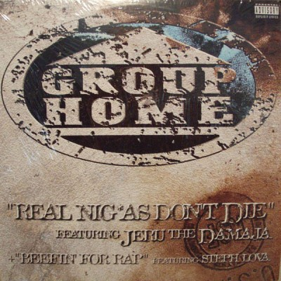 Group Home - Real Niggas Don't Die / Beefin' For Rap