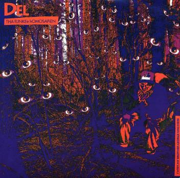 Del Tha Funkee Homosapien - I Wish My Brother George Was Here (Reissue)