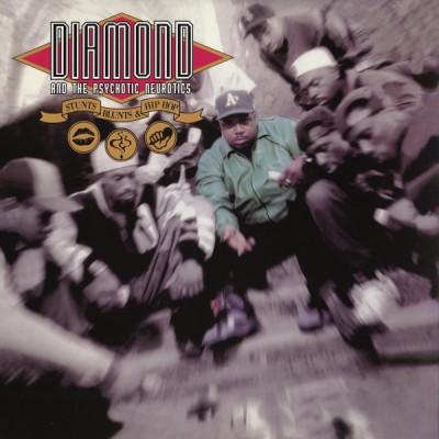 Diamond D & The Psychotic Neurotics - Stunts, Blunts, & Hip Hop
