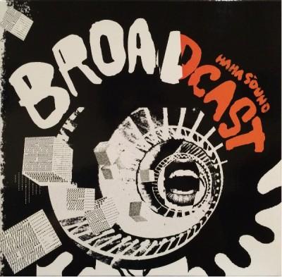 Broadcast - Haha Sound