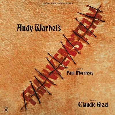 Claudio Gizzi - Andy Warhol's Flesh For Frankenstein