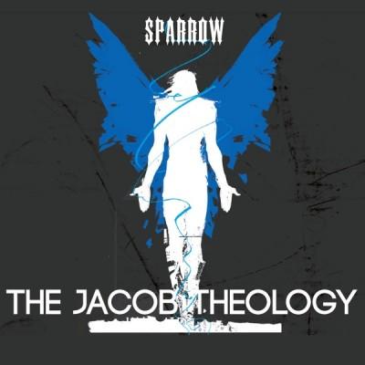 Sparrow - The Jacob Theology