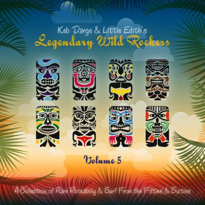 Various - Keb Darge & Little Edith's Legendary Wild Rockers Vol. 5
