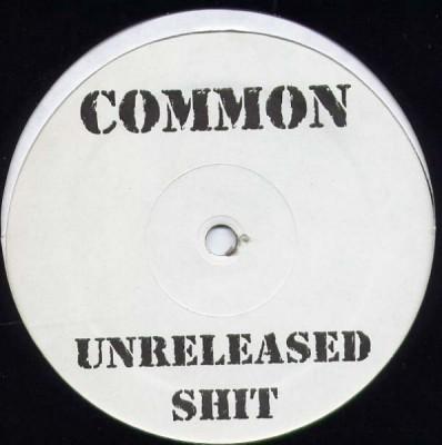 Common - Unreleased Shit