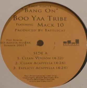 Boo-Yaa T.R.I.B.E. - Bang On