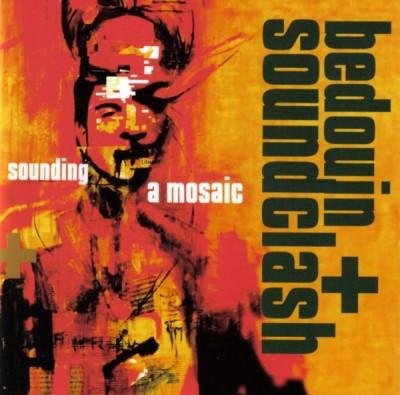 Bedouin Soundclash - Sounding A Mosaic