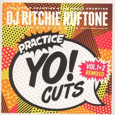 Ritchie Ruftone - Practice Yo! Cuts Vol. 1+2 Remixed