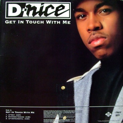 D-Nice - Get In Touch With Me / To Tha Rescue
