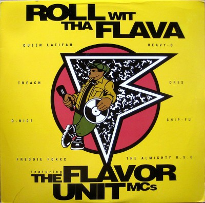 The Flavor Unit MCs - Roll Wit Tha Flava