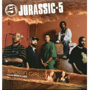 Jurassic 5 - Brown Girl