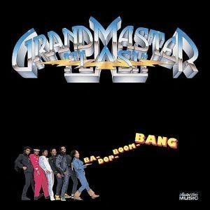 Grandmaster Flash - Ba-Dop-Boom-Bang