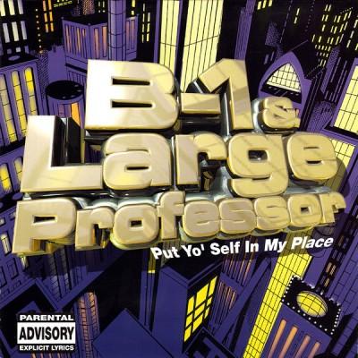 B-1 - Put Yo' Self In My Place