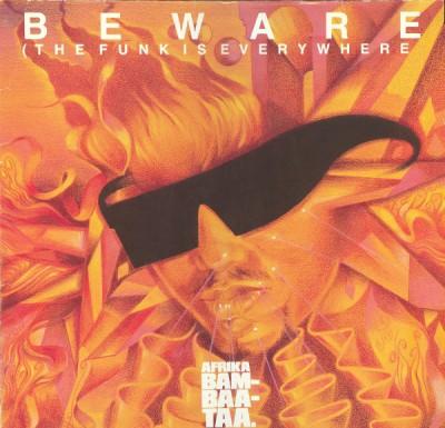 Afrika Bambaataa & Family - Beware (The Funk Is Everywhere)