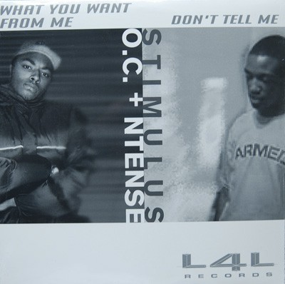 O.C And Ntense Reese / Stimulus . - What You Want From Me / Don't Tell Me