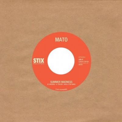 Mato - Summer Madness / Use Me
