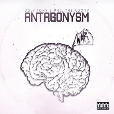 Ugly Tony & Phil The Agony - Antagonysm