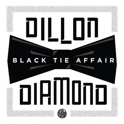Dillon & Diamond D - Black Tie Affair