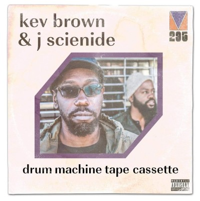 Kev Brown & J Scienide - Drum Machine Tape Cassette