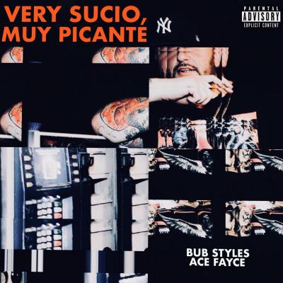 Bub Styles  - Very Sucio, Muy Picante