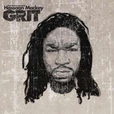 Kev Brown & Hassaan Mackey - That Grit