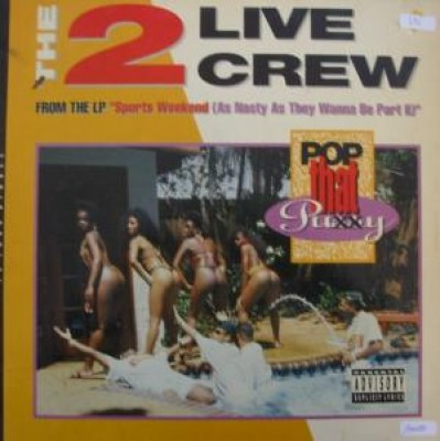 The 2 Live Crew - Pop That Pu..y