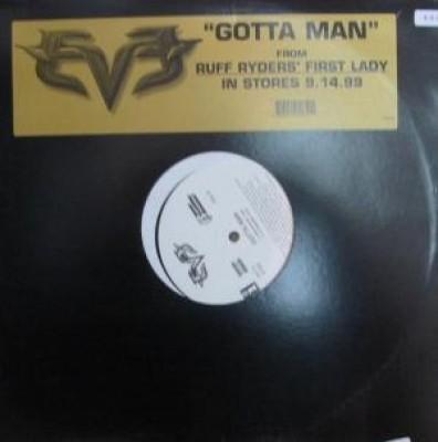 Eve - Gotta Man