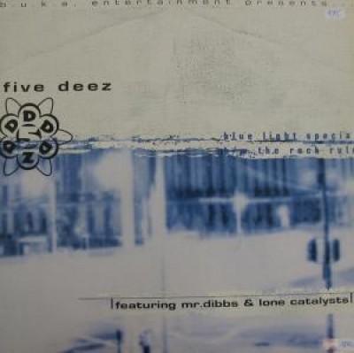 Five Deez - Blue Light Special / The Rock Rule