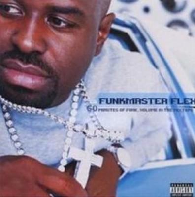 Funkmaster Flex - 60 Minutes Of Funk, Volume IV: The Mixtape