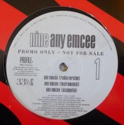 Nine - Any Emcee / Tha Cypha / Whutcha Want? (Remix)