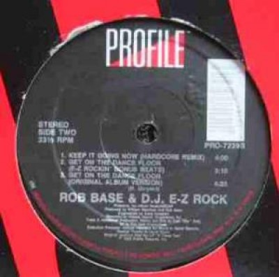 Rob Base & DJ E-Z Rock - Get On The Dance Floor