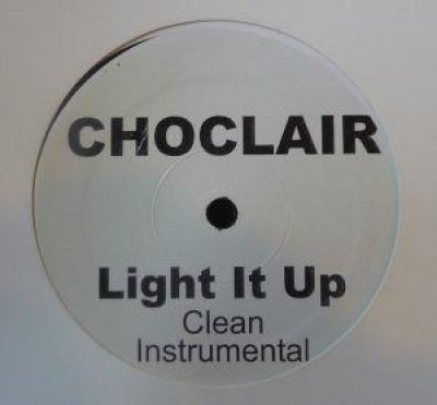 Choclair - Light It Up