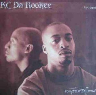 KC Da Rookee - Somethin' Different / Watch Dis / Bonafied