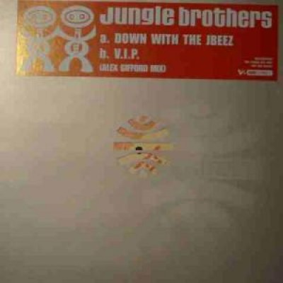 Jungle Brothers - Down With The Jbeez / V.I.P.