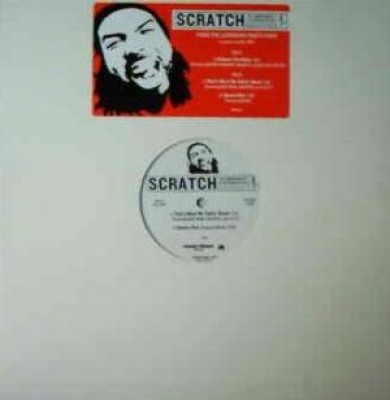 Scratch - U Know The Rulez / That's What We Talkin' About / Square One