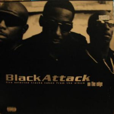 "Black Attack - Five Selected Tracks Taken From The Album ""On The Edge"""