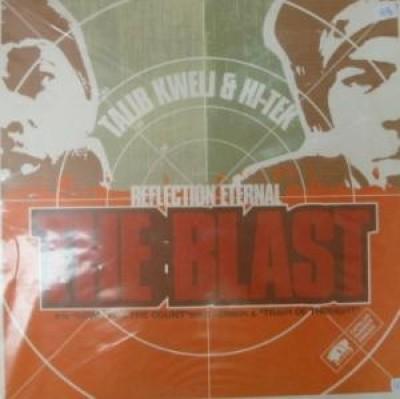 Talib Kweli & Hi-Tek : Reflection Eternal - The Blast