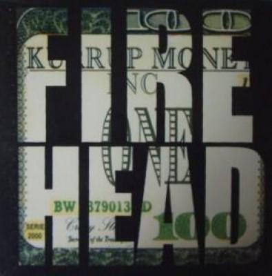 Firehead - A.K.A. / Good Times 2000