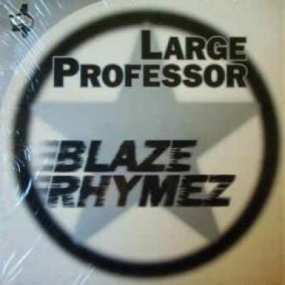 Large Professor - Blaze Rhymez / Back To Back