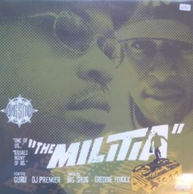 Gang Starr - The Militia