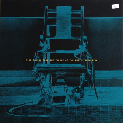Mike Tajson - From The Throne Of The Empty Television