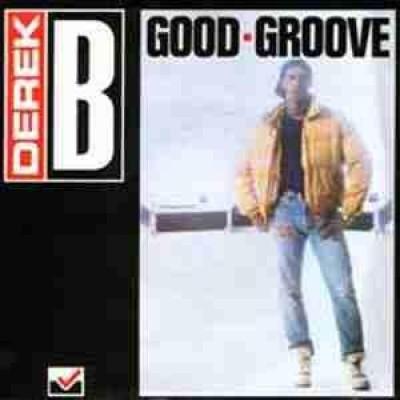 Derek B - Good Groove